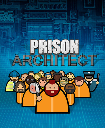 "Prison Architect [r1723/""The Sneezer"" Update + 3 DLC] (2015-2019) PC 