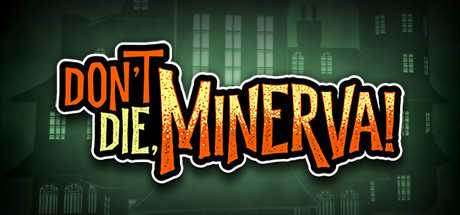 Don't Die, Minerva! (2019) PC