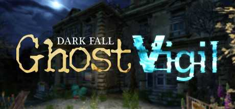 Dark Fall: Ghost Vigil (2020) PC
