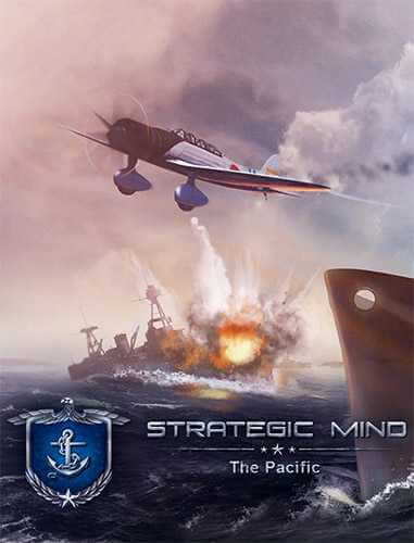 Strategic Mind: The Pacific [v 3.01] (2019) PC | RePack от FitGirl