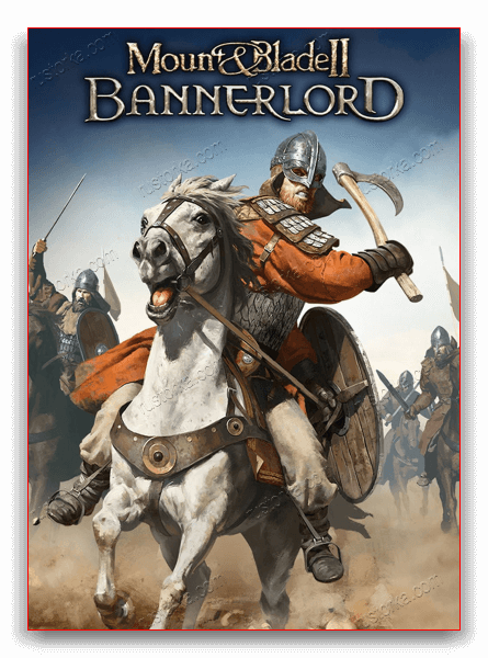 Mount & Blade II: Bannerlord [ve1.5.0 MAIN BRANCH | Early Access] (2020) PC | Repack от xatab