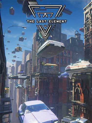 The Last Element: Looking For Tomorrow (2020) PC | RePack от FitGirl